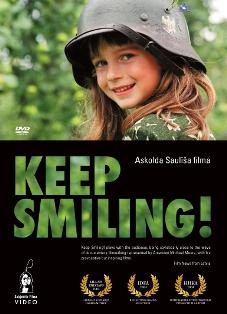 Keep Smiling! Documentary by Askolds Saulitis.