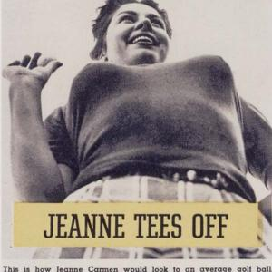 JEANNE CARMEN TEES OFF This is how Jeanne Carmen would look to an average golf ball