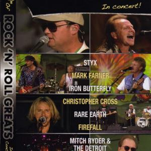 Christopher Cross, Tommy Shaw, Christopher Toyne, James Young, Mitch Ryder, Doug Ingle, Mark Farner, Iron Butterfly, Robert Swope, Firefall, Rare Earth