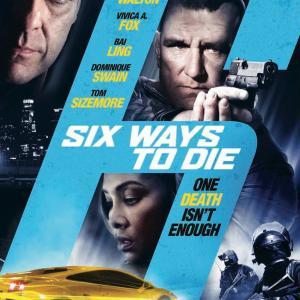 6 ways to die  movie poster  starring Vinnie Jones Michael Rene Walton Vivica A Fox Bai Ling Dominique Swain Tom Sizemore Melissa Mars