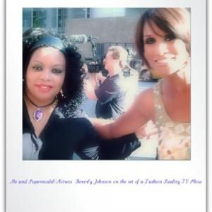 Latrice Butts with Supermodel/Actress Beverly Johnson on the set of a Film Location.