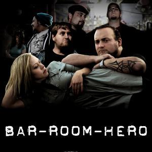 Bar Room Hero Movie Poster  Every Bar Needs a Hero
