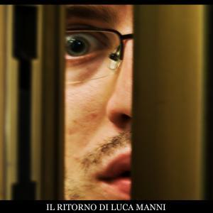 Il ritorno di Luca Manni 2009 movie poster