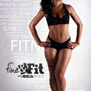 Fine & Fit TV - Hosted by Adella Pasos